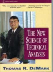The New Science Of Technical Analysis