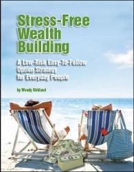 Stress Free Wealth Building